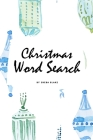 Christmas Word Search Puzzle Book - Easy Level (6x9 Puzzle Book / Activity Book) Cover Image