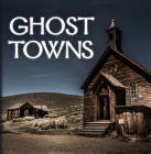 Ghost Towns (320 Pages) Cover Image