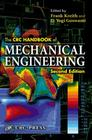 The CRC Handbook of Mechanical Engineering (Handbook Series for Mechanical Engineering) Cover Image