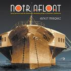 Noir Afloat: Tony Cornero and the Notorious Gambling Ships of Southern California Cover Image