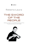 The Sword of the People: History, Culture, and Methodology of the Traditional Italian Knife Fight Cover Image