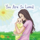 You Are So Loved Cover Image