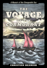 The Voyage of the Cormorant: A Memoir of the Changeable Sea Cover Image