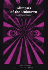 Glimpses of the Unknown: Lost Ghost Stories (Tales of the Weird) Cover Image