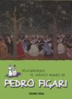Descubriendo el mágico mundo de Pedro Figari (El mágico mundo de…) Cover Image