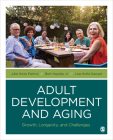Adult Development and Aging: Growth, Longevity, and Challenges Cover Image