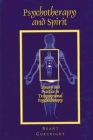 Psychotherapy and Spirit: Theory and Practice in Transpersonal Psychotherapy (Suny Series) Cover Image
