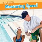 Measuring Speed (Measure It!) Cover Image