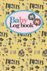 Baby Logbook: Baby Activity Log, Baby Notebook Tracker, Baby Feeding Tracker, Babys Daily Log Book, Cute Pirates Cover, 6 x 9 Cover Image
