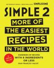 Simple 2: More of the Easiest Recipes in the World Cover Image