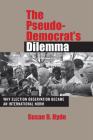 The Pseudo-Democrat's Dilemma Cover Image