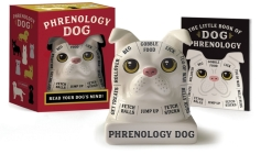 Phrenology Dog: Read Your Dog's Mind! Cover Image