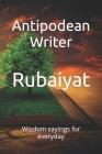 Rubaiyat: Wisdom sayings for everyday Cover Image