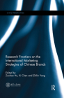 Research Frontiers on the International Marketing Strategies of Chinese Brands (China Perspectives) Cover Image