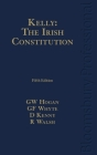 Kelly: The Irish Constitution: (Fifth Edition) Cover Image
