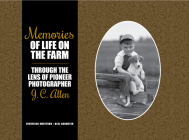 Memories of Life on the Farm: Through the Lens of Pioneer Photographer J. C. Allen (Founders) Cover Image