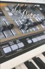 Mes Notes: Carnet de Notes Synthétiseur, Synth - Format 15,24 x 22.86 cm, 100 Pages - Tendance et Original - Pratique pour noter Cover Image