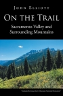 On the Trail: Sacramento Valley and Surrounding Mountains Cover Image