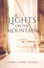 Lights on the Mountain: A Novel Cover Image
