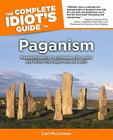The Complete Idiot's Guide to Paganism Cover Image
