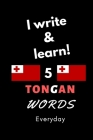 Notebook: I write and learn! 5 Tongan words everyday, 6