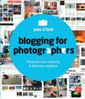 Blogging for Photographers: Explore Your Creativity & Build Your Audience Cover Image