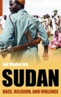 Sudan: Race, Religion and Violence Cover Image