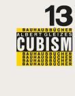 Albert Gleizes: Cubism: Bauhausbücher 13 Cover Image
