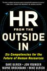 HR from the Outside In: Six Competencies for the Future of Human Resources Cover Image