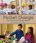 Pocket Change: Pitching in for a Better World (Orca Footprints) Cover Image