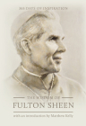 The Wisdom of Fulton Sheen: 365 Days of Inspiration Cover Image