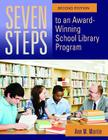 Seven Steps to an Award-Winning School Library Program, 2nd Edition Cover Image