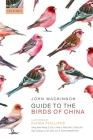 Guide to the Birds of China Cover Image
