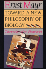 Toward a New Philosophy of Biology: Observations of an Evolutionist Cover Image