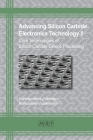 Advancing Silicon Carbide Electronics Technology II: Core Technologies of Silicon Carbide Device Processing (Materials Research Foundations #69) Cover Image