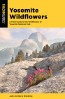 Yosemite Wildflowers: A Field Guide to the Wildflowers of Yosemite National Park Cover Image