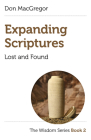 Expanding Scriptures: Lost and Found: The Wisdom Series Book 2 Cover Image