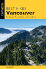 Best Hikes Vancouver: The Greatest Views, Wildlife, and Forest Strolls Cover Image