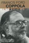 Francis Ford Coppola: Interviews (Conversations with Filmmakers) Cover Image