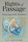 Rights of Passage: Dancing with Shadows Cover Image