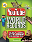 YouTube World Records: The World's Greatest Record-Breaking Feats, Stunts, and Tricks Cover Image