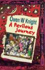 A Perilous Journey: The Invisible College Book 3 Cover Image