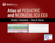 Atlas of Pediatric and Neonatal ICU Eeg Cover Image