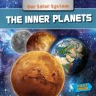 The Inner Planets (Fast Track: Our Solar System) Cover Image