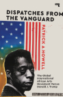 Dispatches from the Vanguard: The Global International African Arts Movement versus Donald J. Trump Cover Image