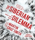 The Siberian Dilemma (The Arkady Renko Novels) Cover Image