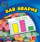 Bar Graphs (21st Century Basic Skills Library: Let's Make Graphs) Cover Image