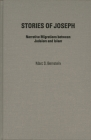 Stories of Joseph: Narrative Migrations between Judaism and Islam Cover Image