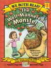 We Both Read-The Well-Mannered Monster (Pb) (We Both Read - Level 1) Cover Image