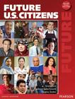 Future U.S. Citizens [With DVD ROM] Cover Image